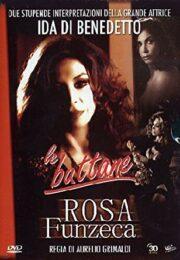 Ida Di Benedetto Box: Le Buttane + Rosa Funzeca (2 DVD)