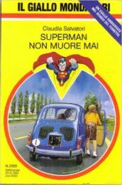 SUPERMAN NON MUORE MAI