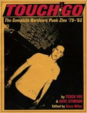 Touch and Go – The Complete Harcore Punk Zine '79-'83