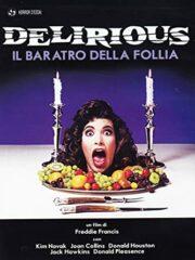 Delirious – Il Baratro Della Follia