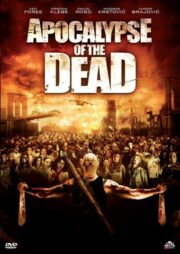 Apocalypse of the dead (Blu-Ray)