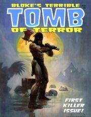 Bloke's Terrible Tomb of Terror – vol. 01
