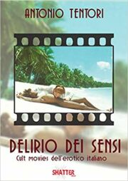 Delirio dei sensi – Cult movies dell'erotico all'italiana
