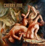 Cherry five: Il pozzo dei giganti (Gatefold)