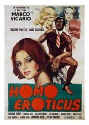 USCITA RIMANDATA – Homo Eroticus
