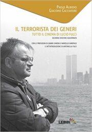 Terrorista dei generi, Il – Tutto il cinema di Lucio Fulci (Nuova edizione)