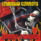 Leningrad Cowboys – Zombie's Paradise (OFFERTA)