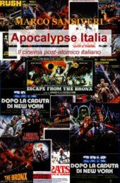 Apocalypse Italia: Il cinema post-atomico italiano