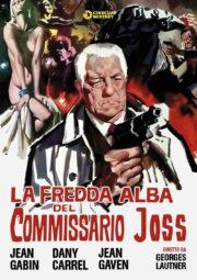 USCITA RIMANDATA – Fredda Alba Del Commissario Joss, La
