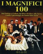 Magnifici 100, I – Dal Padrino a Gollum, dai Blues Brothers alla sposa: i ruoli e i personaggi che hanno fatto la storia