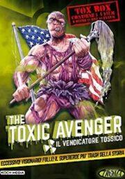 TOXIC AVENGER, THE – IL VENDICATORE TOSSICO: Tox Box 4 film! (5 DVD) (USATO)