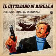 Cittadino si ribella, Il (LP – SPECIAL BLOODBUSTER EDITION)
