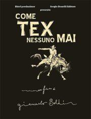 Come Tex nessuno mai