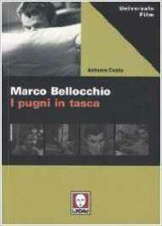 Marco Bellocchio – I pugni in tasca