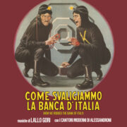 Come svaligiammo la banca d'Italia LP