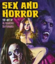 Sex And Horror #02 – The Art Of Alessandro Biffignandi