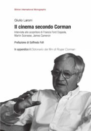 Cinema secondo Corman, Il – Intervista allo scopritore di Francis Ford Coppola, Martin Scorsese, James Cameron
