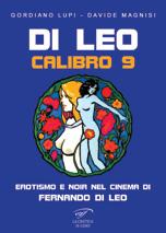 Di Leo Calibro 9 – Erotismo e Noir nel Cinema di Fernando di Leo