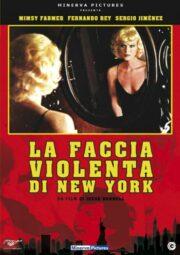 Faccia violenta di New York, La