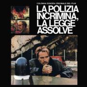 La polizia incrimina, la legge assolve (Gatefold LP)