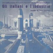 Italiani e l'industria, Gli