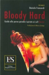 Bloody Hard. Guida Alle Porno Parodie Ispirate Ai Cult Horror