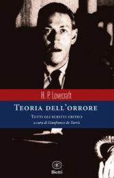 H.P.Lovecraft – Teoria dell'orrore. Tutti gli scritti critici