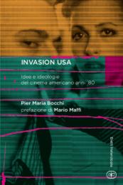 Invasion USA. Idee e ideologie del cinema americano anni '80