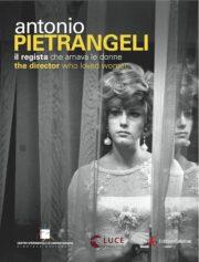 Antonio Pietrangeli, il regista che amava le donne