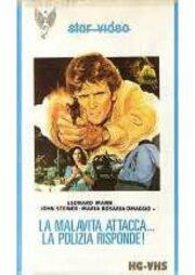Malavita attacca, la polizia risponde, La (VHS)