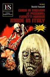 Guida ai migliori (e peggiori) fumetti horror made in Italy (Deluxe edition)