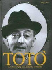 Totò un principe nel cinema italiano (Libro + CD)