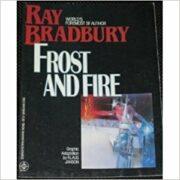 Ray Bradbury – Frost and Fire (Graphic Novel)