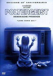 Poltergeist – Demoniache presenze (ed. 25° anniversario)