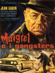 Maigret e i gangster