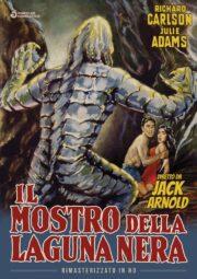 Mostro Della Laguna Nera, Il (Rimasterizzato In HD)