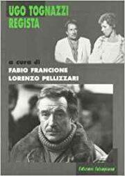 Ugo Tognazzi regista