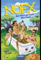 NOFX – Una vasca per cesso e altre storie