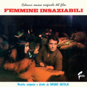 Femmine insaziabili (LP – gatefold + poster)