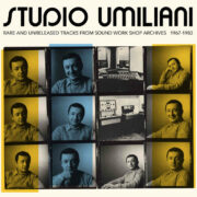 STUDIO UMILIANI – rare and unreleased tracks from Sound Work Shop archives 1967-1983 (2LP Gatefold 180gr. + CD bonus included)