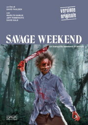 Savage Weekend – Un tranquillo weekend di terrore