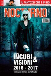 Nocturno n°176 – Dossier Incubi e visioni 2016-2017