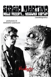 Sergio Martino – Mille peccati… Nessuna virtù? (autobiografia)