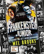 Frankenstein Junior – Memorie dal set e altre quisquilie