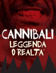 Cannibali, leggenda o realtà?
