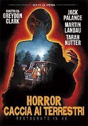 Horror – Caccia Ai Terrestri (ed. restaurata)