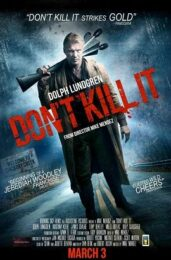 Don't Kill It (Blu Ray)