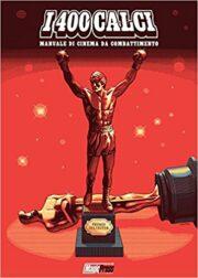 400 Calci, I – Manuale Di Cinema Da Combattimento
