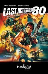 Last Action Heroes – Il cinema italiano d'azione degli anni 80
