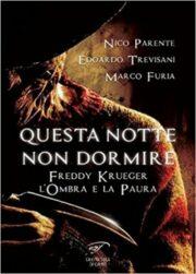 QUESTA NOTTE NON DORMIRE FREDDY KRUEGER – L'OMBRA DELLA PAURA